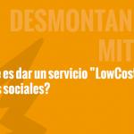 ¿Qué es dar un servicio Low Cost en Redes sociales?